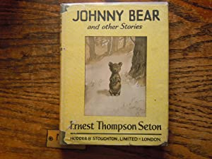 Johnny Bear: Seton, Ernest Thompson