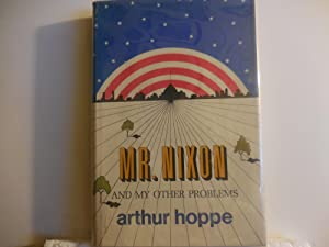 Mr. Nixon and my other problems: Hoppe, Arthur