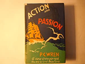 Action and Passion: Wren, P. C.