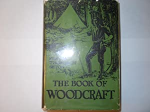 Book of Woodcraft: Seton, Ernest Thompson