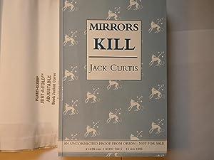 mirrors Kill: Curtis, Jack