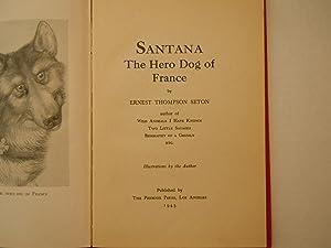 Santana Hero dog of France: Seton, Ernest Thompson