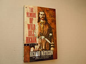Memoirs of Wild Bill Hickok: Matheson, richard