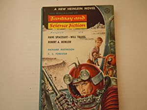 Fantasy and Science Fiction: Robert Heinlein, Richard Matheson, C. S, Forester, Anthony Boucher