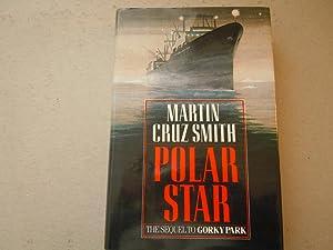 Polar Star: Smith, Martin Cruz