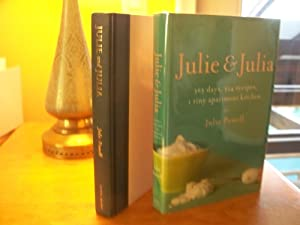 Julie & Julia : 365 days, 524 recipes, 1 tiny apartment kitchen: Julie Powell