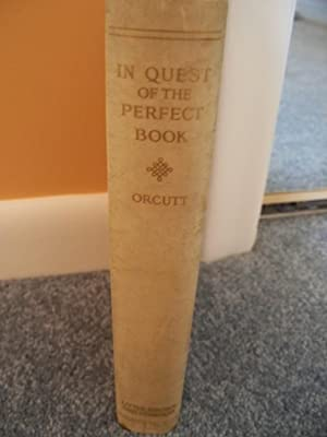 The Quest of the Perfect book: William Dana Orcutt