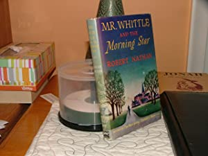 Mr. Whittle and the Morning Star: Robert Nathan
