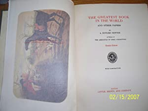 The Greatest Book in the World: A. Edward Newton