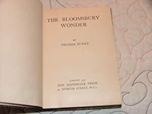 The Bloomsbury Wonder: Thomas Burke