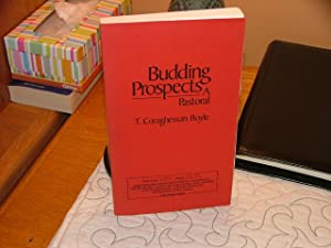 Budding Prospects- A Pastorial: T.C. Boyle