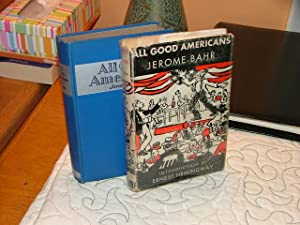 All Good Americans: Jerome Bahr