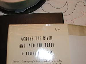 Across The River and Into the Woods: Ernest Hemingway
