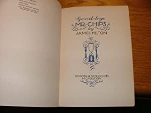 Goodbye Mr. Chips!: James Hilton