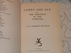 Cakes and Ale or The Skeleton in the Cupboard: W. Sommerset maugham