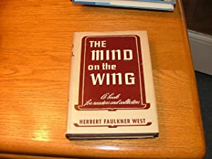 The Mind on the Wing: Herbert Faulkner West