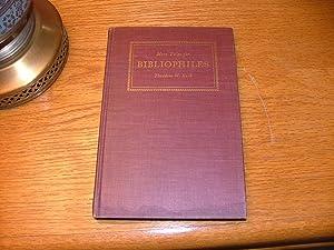 More Tales for Bibliophiles: Hayno Focken, Leopold Von Sacher-Masock, Fedor Von Zobeltitz, Theodore...