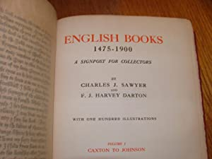 English Books 1475-1900: Charles J. Sawyer and F. J> harvey Darton