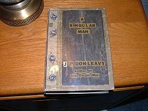 A Singular Man: J. P. Donleavy