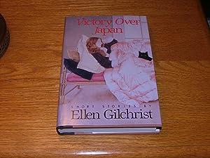Victory over Japan: Ellen Gilchrist
