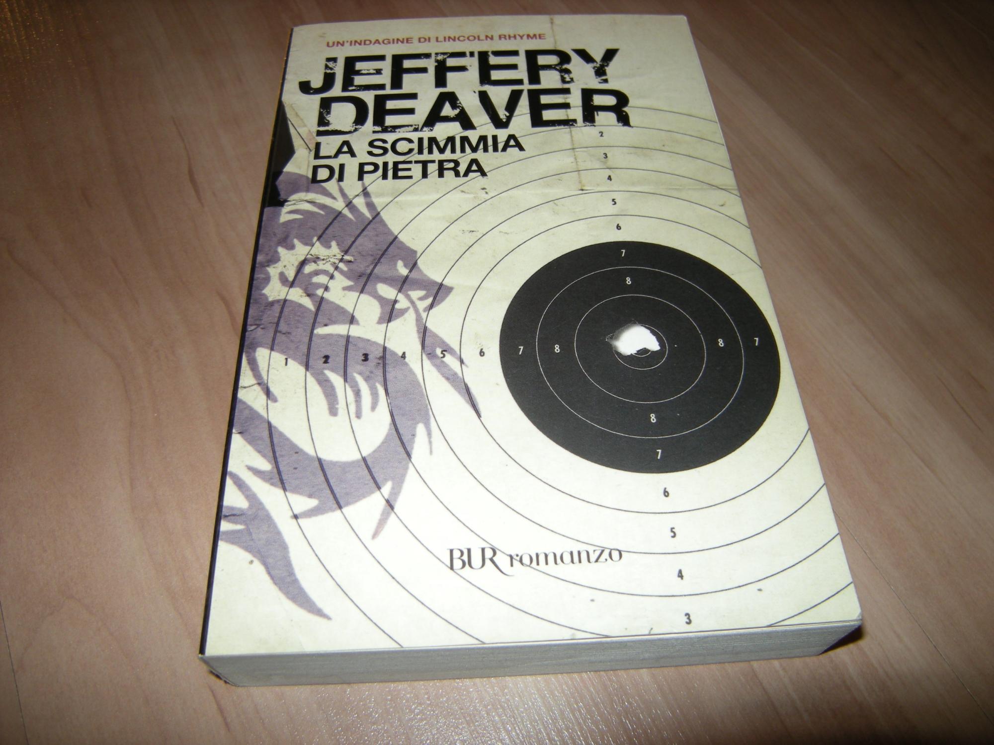 La Scimmia di Pietra - Jeffrey Deaver