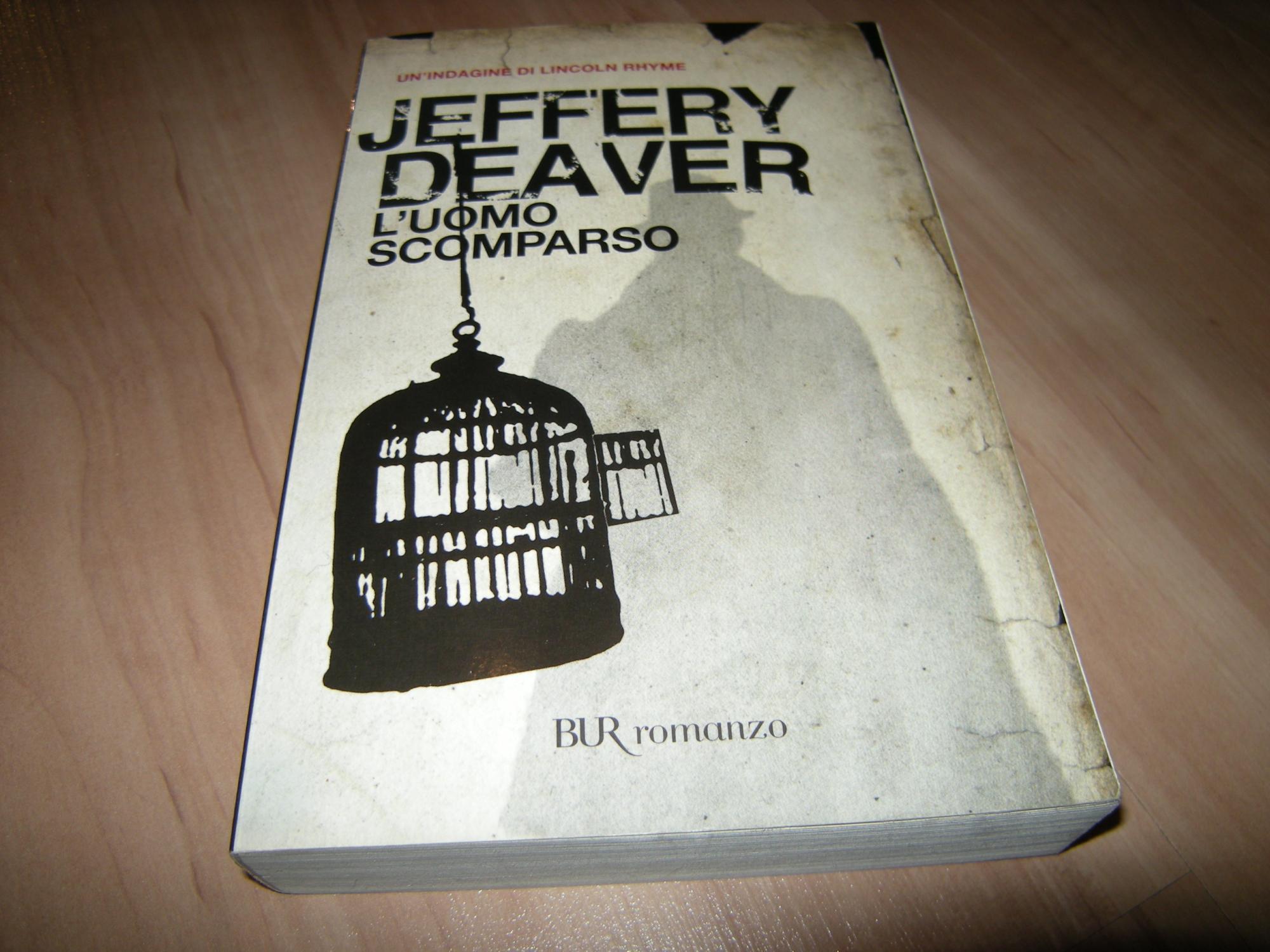 L'Uomo Scomparso - Jeffrey Deaver