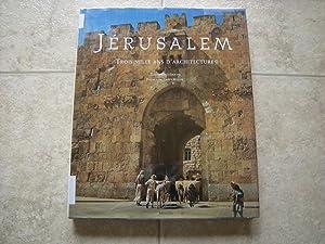 Jérusalem - Trois mille ans d'architecture: David Kroyanker