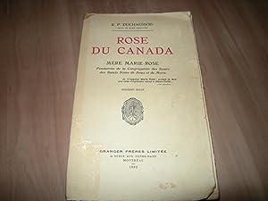 Rose du Canada: Mère Marie-Rose, fondatrice de: R. P. Duchaussois