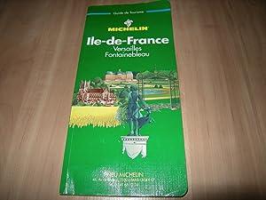 Ile-de-France (Guide Verts Michelin): Collectifs