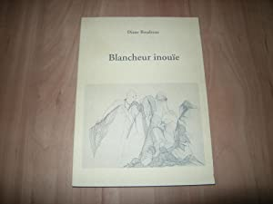 Blancheur inouïe: Diane Boudreau