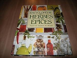 Encyclopédie des herbes et des épices: Toutes les Saveurs du Monde: Elisabeth Lambert...
