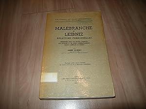 Malebranche et Leibniz: Relations personnelles: André Robinet