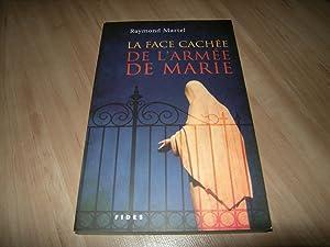 La face cachée de l'Armée de Marie: Raymond Martel