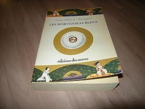 Les hortensias bleus: Comte Robert de