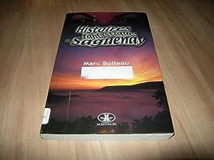 Histoires fantastiques du Saguenay: Marc Boileau