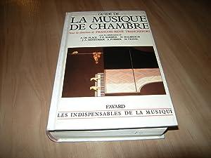 Guide de la musique de chambre: Collectifs, sous la