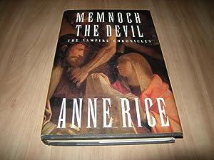 The Vampire Chronicles : Memnoch the Devil: Anne Rice