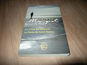 Maigret en mer du Nord : Un: Georges Simenon
