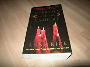 The Vampire Chronicles - Book 1 : Anne Rice