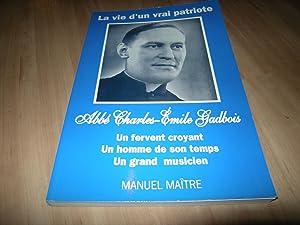 La vie d'un vrai patriote : Un: Manuel Maître