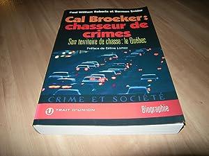 Cal Broeker : Chasseur de crimes: Paul William Roberts