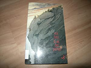 La vie des pierres.: Rick Bass