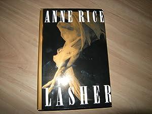 Lasher: Anne Rice