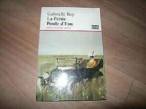 La Petite Poule d'Eau: Gabrielle Roy