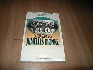 La tragédie des jumelles Dionne: John Nihmey &