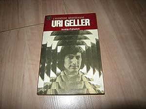 Uri Geller (édition française): Andrija Puharich