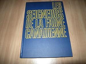 Les seigneurs de la faune canadienne: Roger Frison-Roche