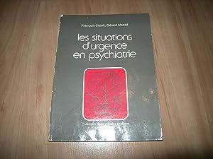 Les situations d'urgence en psychiatrie: François Caroli, Gérard