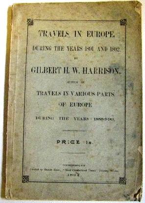 Travels in Europe during the Years 1891 and 1892: (By the) author of Travels in Various Parts of ...