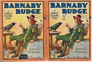 Barnaby Rudge A Charles Dickens Story told: THORNDIKE, Russell (Dickens)